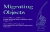 MIGRATING OBJECTS